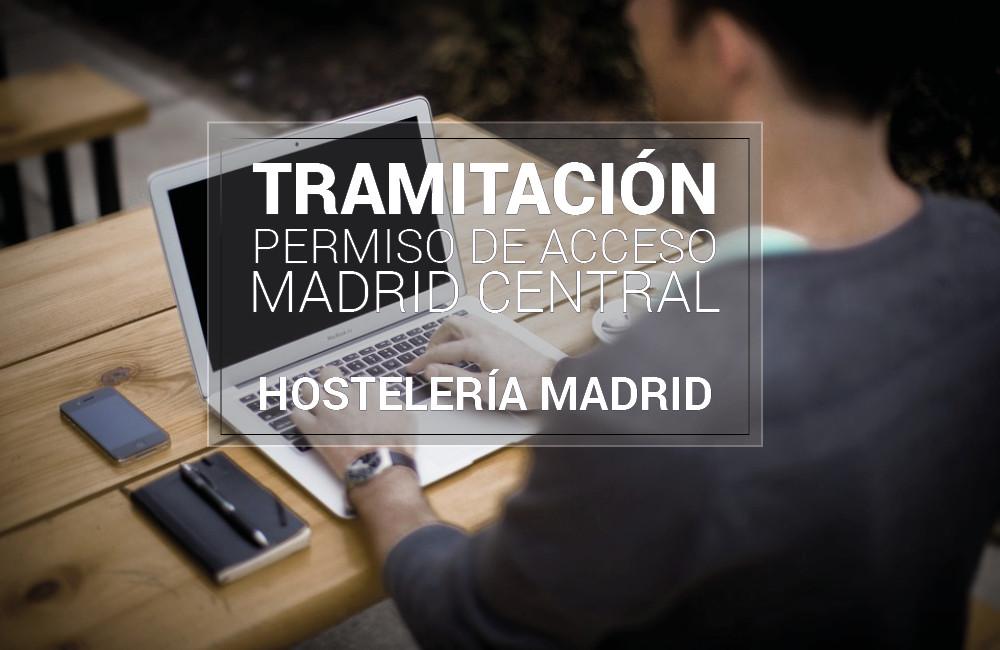 La asociación ya está autorizada para tramitar los permisos de acceso a Madrid Central - Hostelería Madrid