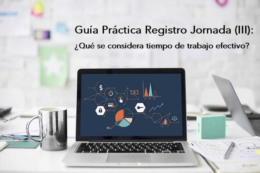 Guía Práctica sobre Registro de Jornada (III): ¿Qué se considera tiempo de trabajo efectivo? - Hostelería Madrid