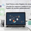 Guía Práctica sobre Registro de Jornada (V): ¿Pueden las empresas establecer el sistema de registro de jornada unilateralmente? - La Viña