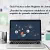 Guía Práctica sobre Registro de Jornada (V): ¿Pueden las empresas establecer el sistema de registro de jornada unilateralmente? - Hostelería Madrid