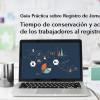 Guía Práctica sobre Registro de Jornada (VI): tiempo de conservación y acceso al registro