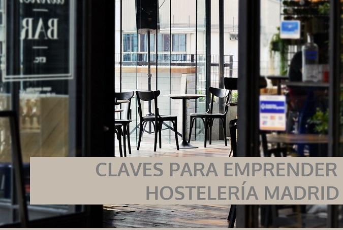 7 Claves para emprender en la Hostelería de Madrid - La Viña